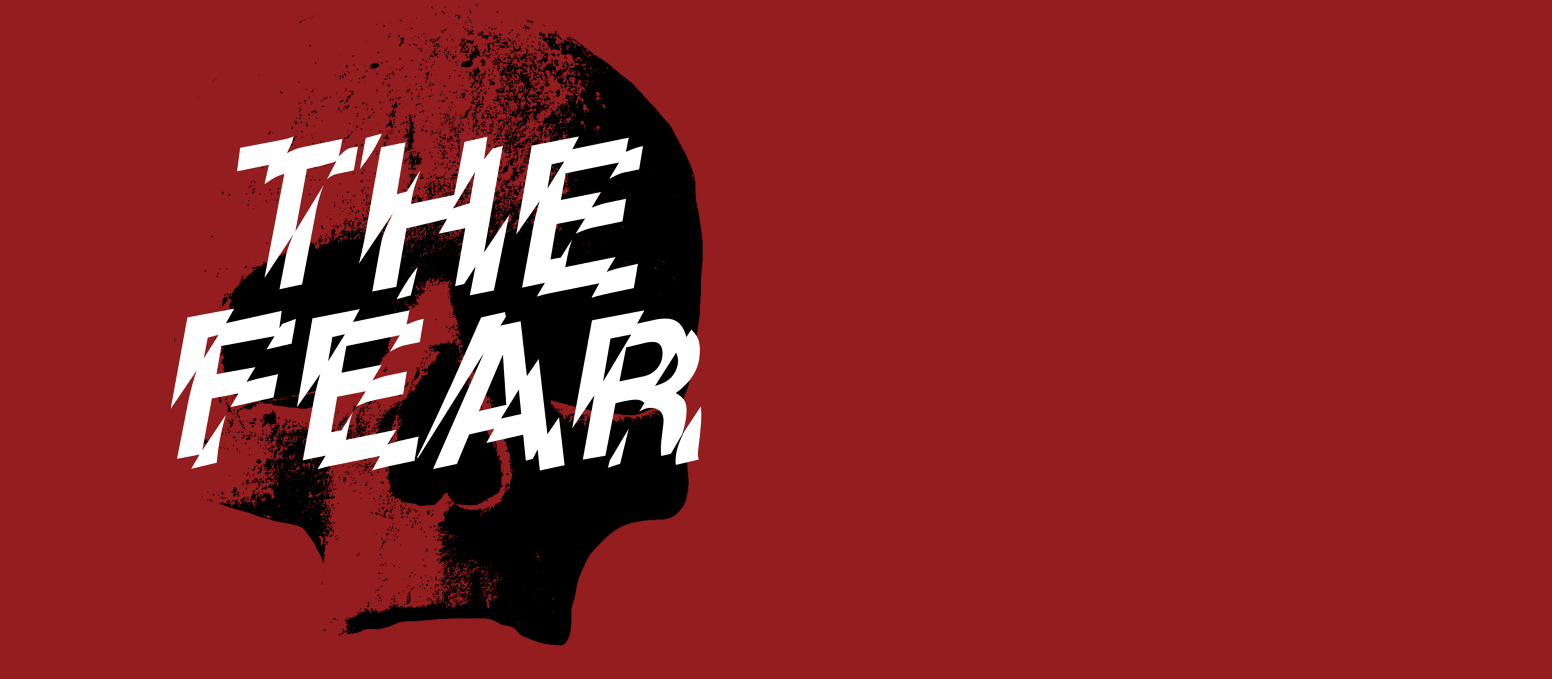 The Fear: Live